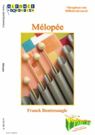 Mélopée Franck Dentresangle Partition Vibraphone - laflutedepan