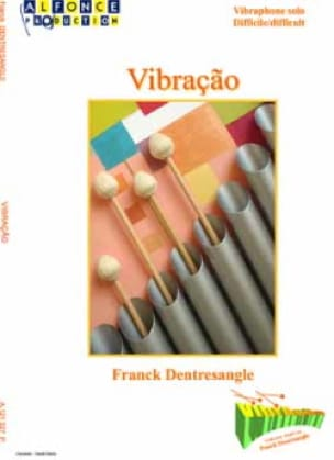 Vibraçao Franck Dentresangle Partition Vibraphone - laflutedepan