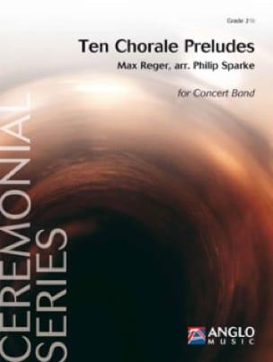 Ten Chorale Preludes Max Reger Partition ENSEMBLES - laflutedepan