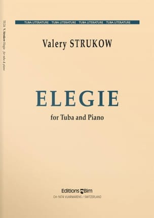 Elégie - Valery Strukow - Partition - Tuba - laflutedepan.com
