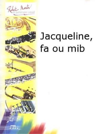 Jacqueline - André Ameller - Partition - Cor - laflutedepan.com