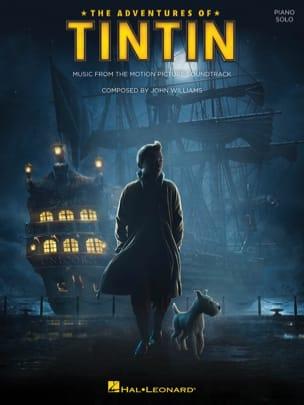 John Williams - The Adventures of Tintin - Partition - di-arezzo.co.uk