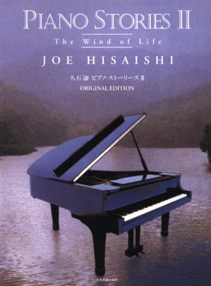 Joe Hisaishi - Piano Stories 2 - The Wind Of Life - Original Edition - Partition - di-arezzo.fr