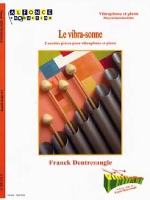 Franck Dentresangle - Le Vibra-Sonne - 2 Courtes Pièces - Partition - di-arezzo.fr