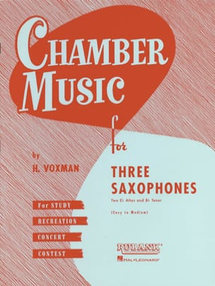 Chamber Music For Three Saxophones Voxman Partition laflutedepan