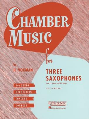 Voxman - Chamber Music For Three Saxophones - Sheet Music - di-arezzo.co.uk