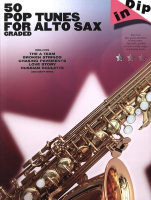 - 50 Pop tunes for alto saxophone graded - Dip in - Partition - di-arezzo.fr
