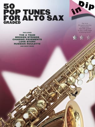 50 Pop tunes for alto saxophone graded - Dip in laflutedepan