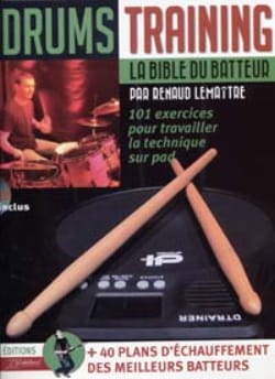 Lemaître Renaud / Rébillard Jean-Jacques - Drums training - La bible du batteur - Partition - di-arezzo.fr