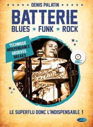 Denis Palatin - Batterie - Blues, Funk, Rock - Partition - di-arezzo.fr