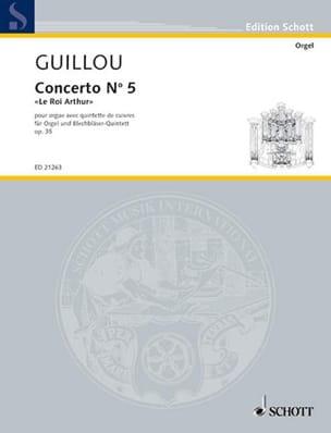 Jean Guillou - Concerto N° 5 Opus 35 - Le roi Arthur - Partition - di-arezzo.fr