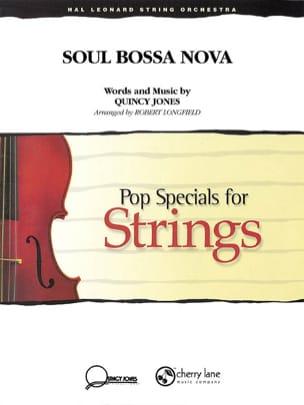 Quincy Jones - Soul bossa nova - Pop specials for strings - Partition - di-arezzo.fr