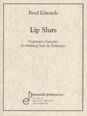 Lip Slurs - Brad Edwards - Partition - Trombone - laflutedepan.com