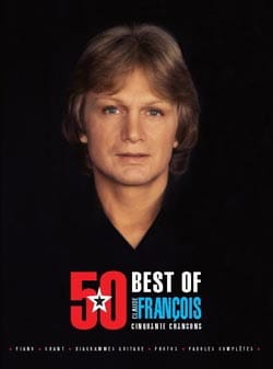Claude François - 50 Best Of - Claude François - Sheet Music - di-arezzo.co.uk