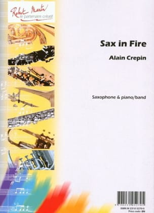 Alain Crepin - Sax in fire - Partition - di-arezzo.fr