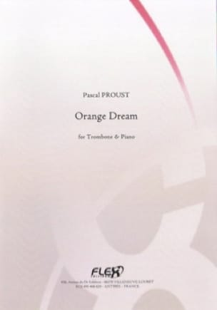 Orange dream Pascal Proust Partition Trombone - laflutedepan