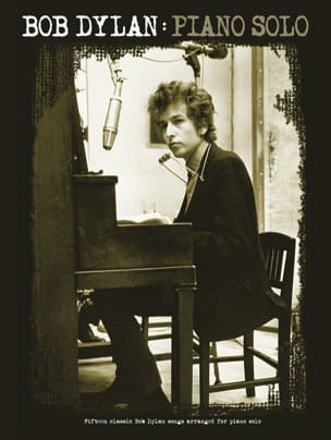 Bob Dylan - Piano Solo Bob Dylan Partition Pop / Rock - laflutedepan