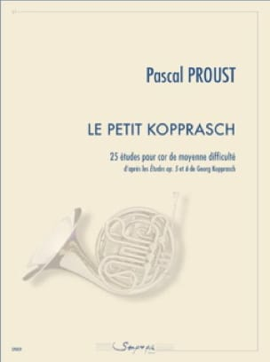 Pascal Proust - The little Kopprasch - 25 Studies of medium difficulty - Sheet Music - di-arezzo.co.uk