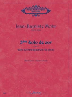 Jean-Baptiste Mohr - 3ème Solo de cor opus 8 - Partition - di-arezzo.fr