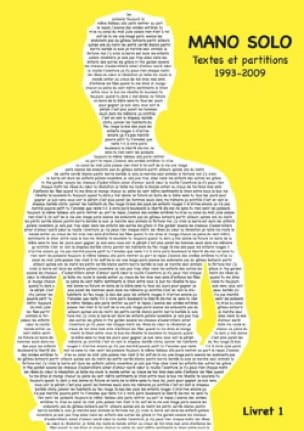 Textes et partitions 1993-2009 Livret 1 Mano Solo laflutedepan