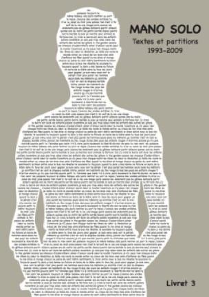 Textes et partitions 1993-2009 Livret 3 Mano Solo laflutedepan