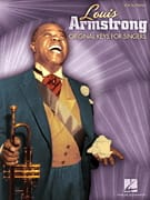 Louis Armstrong - Louis Armstrong original keys for singers - Sheet Music - di-arezzo.com
