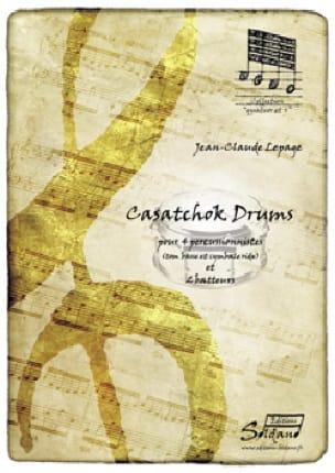 Jean-Claude Lepage - Casatchok drums - Partition - di-arezzo.fr