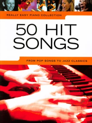 Really easy piano collection - 50 Hit songs - Partition - di-arezzo.fr