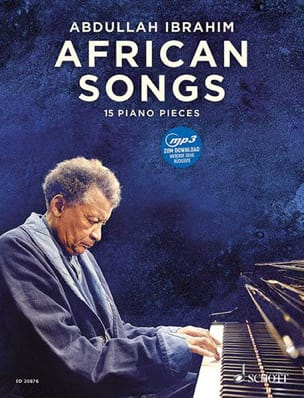 Abdullah Ibrahim - African songs - 15 Piano pieces - Partition - di-arezzo.fr
