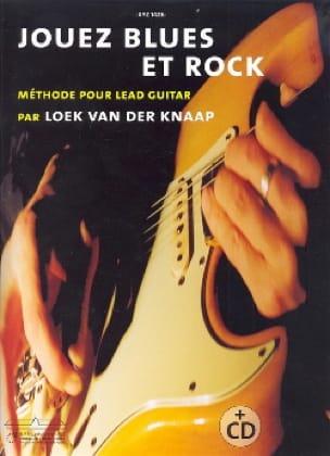 Jouez blues et rock - der Knaap Loek van - laflutedepan.com