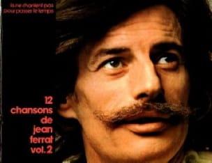Jean Ferrat - 12 chansons de Jean Ferrat volume 2 - Partition - di-arezzo.fr