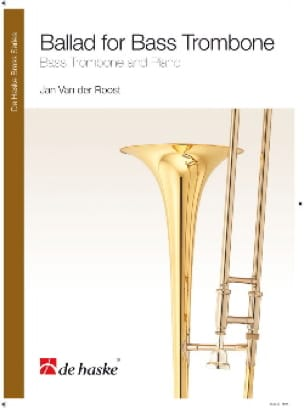 der Roost Jan Van - Ballad for bass trombone - Partition - di-arezzo.fr