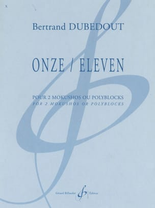 Bertrand Dubedout - Eleven / Eleven - Partition - di-arezzo.co.uk