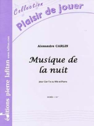 Alexandre Carlin - Musique de la nuit - Partition - di-arezzo.fr