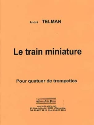 Le train miniature André Telman Partition Trompette - laflutedepan