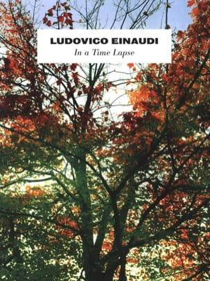 Ludovico Einaudi - In a Time Lapse - Sheet Music - di-arezzo.co.uk