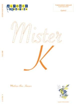 Hassen Mathieu Ben - Mister K - Partition - di-arezzo.fr