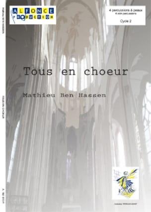Hassen Mathieu Ben - Tous en choeur - Partition - di-arezzo.fr