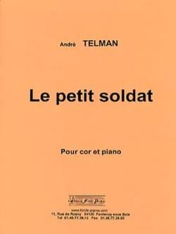 André Telman - Le petit soldat - Partition - di-arezzo.fr