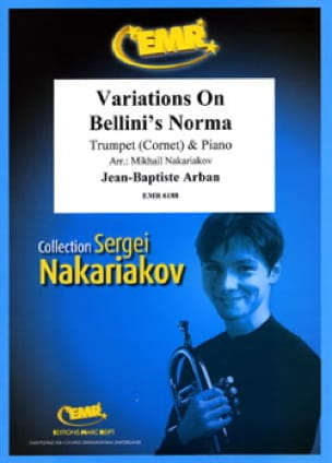 Jean-Baptiste Arban - Variations on Bellini's Norma - Partition - di-arezzo.fr