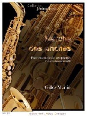 Gilles Martin - Marche des anches - Partition - di-arezzo.fr