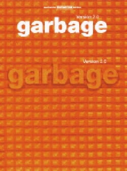 Garbage - Version 2.0 - Partition - di-arezzo.fr