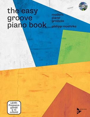 Philipp Moehrke - The easy groove piano book - Noten - di-arezzo.de