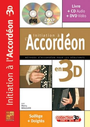 Manu Maugain - Initiation to the accordion in 3D - Sheet Music - di-arezzo.co.uk