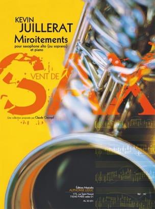 Miroitements Kevin Juillerat Partition Saxophone - laflutedepan