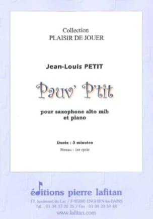 Pauv' P'tit - Jean-Louis Petit - Partition - laflutedepan.com