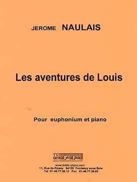 Les aventures de Louis - Jérôme Naulais - Partition - laflutedepan.com
