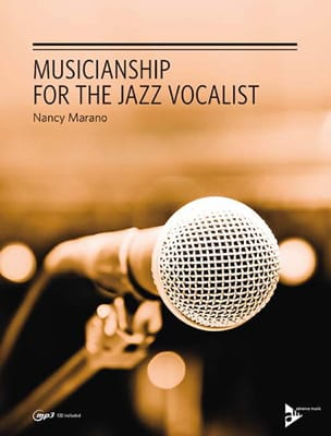 Musicianship for the jazz vocalist Nancy Marano Partition laflutedepan