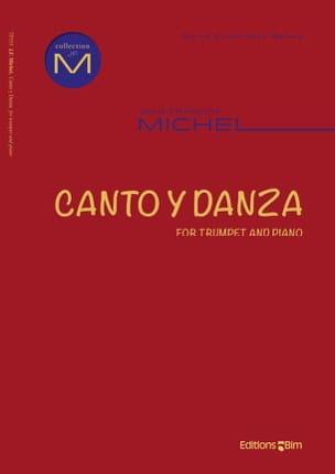 Canto y danza Jean-François Michel Partition Trompette - laflutedepan