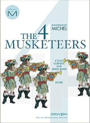 Jean-François Michel - The 4 musketeers - Conducteur - Partition - di-arezzo.fr